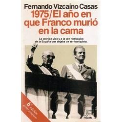 1975 El año en que Franco...
