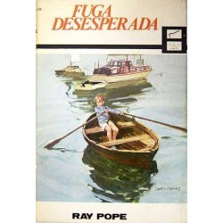 Fuga desesperada (Ray Pope)...