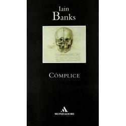 Cómplice (Iain Banks)...