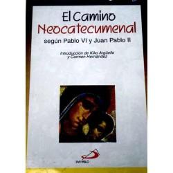 El Camino Neocatecumenal...