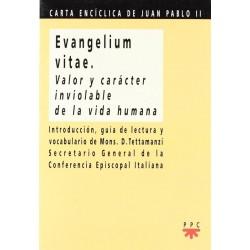 Evangelium vitae. Valor y...