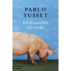 En el nombre del cerdo...