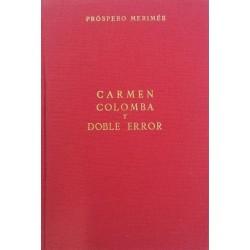 Carmen, Colomba y Doble...