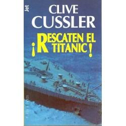 ¡ Rescaten el Titanic !...