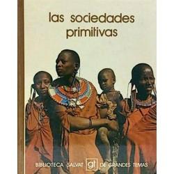 Las sociedades primitivas...