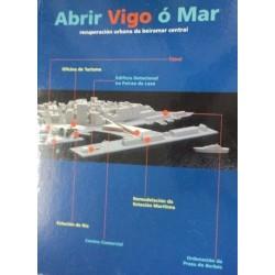Abrir Vigo ó Mar:...
