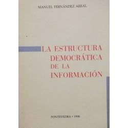 La estructura democrática...