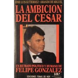 La ambición del cesar:...