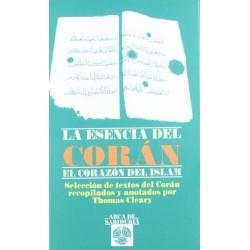 La esencia del Corán: el...