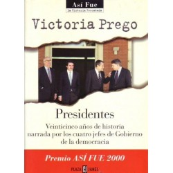 Presidentes: 25 años de...