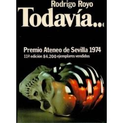 Todavía... (Rodrigo Royo)...