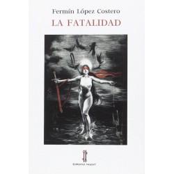La fatalidad (Fermín López...