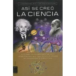 Así se creó la ciencia: los...