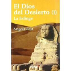 El Dios del Desierto 1: La...