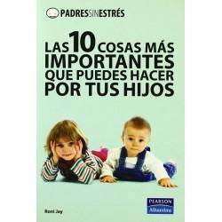 Padres sin estrés: las 10...