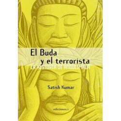 El Buda y el terrorista: la...
