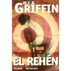 El rehén (W.E.B. Griffin)...