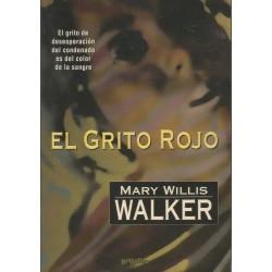 El grito rojo (Mary Willis...