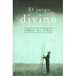 El juego divino (Mary Sol...