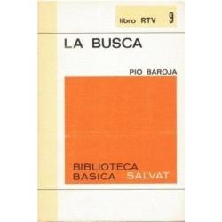 La busca (Pío Baroja)...