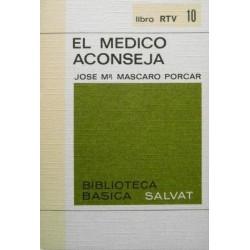 El médico aconseja (Jose Mª...