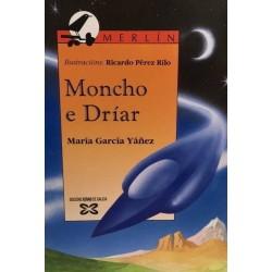 Moncho e Dríar (María...