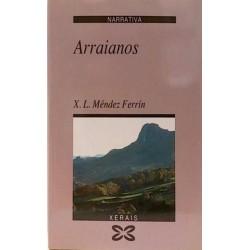 Arraianos (Xose Luis Méndez...