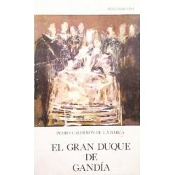 El Gran Duque de Gandía...