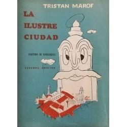 La ilustre ciudad: historia...