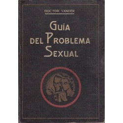 Guía del problema sexual:...