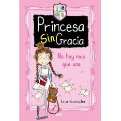 Princesa sin gracia 1: no...