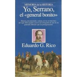 """Yo, Serrano, el """"general..."""