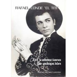 """Rafael Conde """"El Titi"""" un..."""