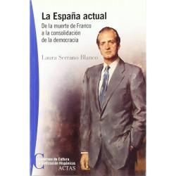 La España actual: de la...