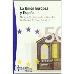 La Unión Europea y España...