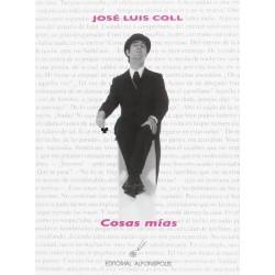 Cosas mías (José Luis Coll)...