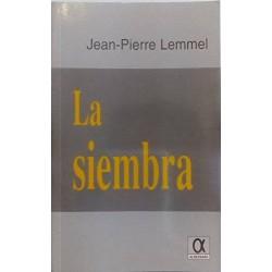 La siembra (Jean-Pierre...