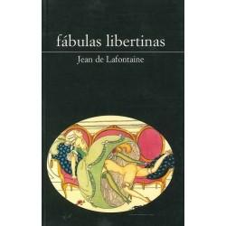 Fábulas libertinas (Jean de...