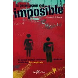 La generación del imposible...
