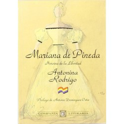 Mariana de Pineda: heroína...