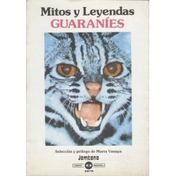 Mitos y leyendas Guaraníes...