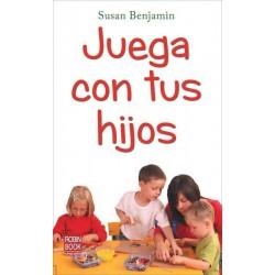 Juega con tus hijos (Susan...