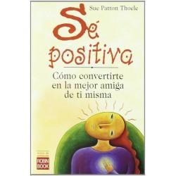 Sé positiva: como...