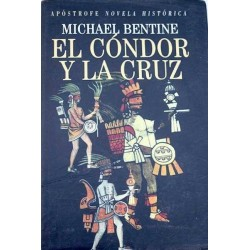 El Cóndor y la Cruz...