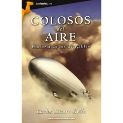 Colosos del aire: historia...