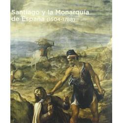Santiago y la Monarquía de...