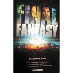Final fantasy: la fuerza...