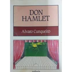 Don Hamlet. O incerto señor...