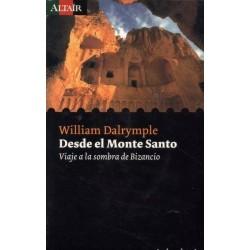 Desde el Monte Santo: viaje...