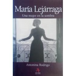 María Lejárraga: una mujer...
